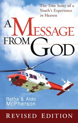 Image for A Message From God Special Edition  The True Story of a Youth's Experience in Heaven