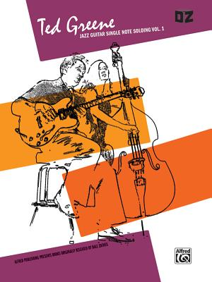 Jazz Guitar Single Note Soloing, Volume 1, Ted Greene