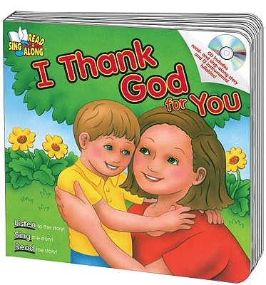 Image for I Thank God for You Read & Sing Along Board Book With CD