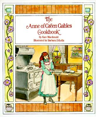 Image for The Anne of Green Gables Cookbook