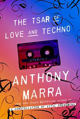 Image for The Tsar of Love and Techno Stories