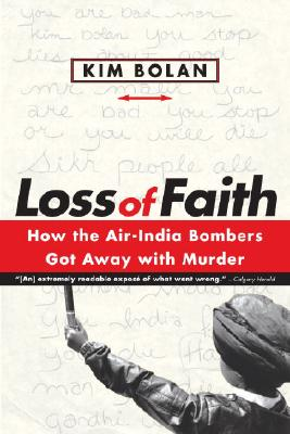 Image for Loss Of Faith: How The Air-india Bombers Got Away With Murder