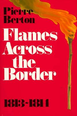 Image for Flames Across the Border 1813-1814