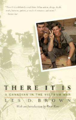 Image for There It Is: A Canadian in the Vietnam War