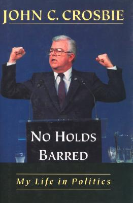 Image for No Holds Barred (John C Crosbie)