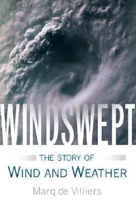 Image for WINDSWEPT : THE STORY OF WIND AND WEATHE