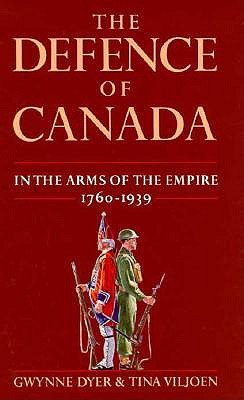 Image for The Defence of Canada: In the Arms of the Empire