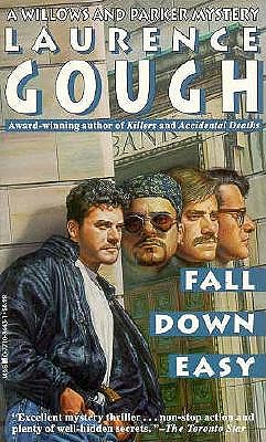 Fall Down Easy, Gough, Laurence