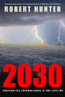 Image for 2030 - Confronting Thermageddon In Our Lifetime