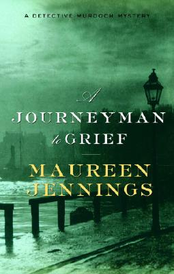 A Journeyman to Grief, Jennings, Maureen