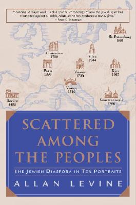 Image for Scattered Among the Peoples: The Jewish Diaspora