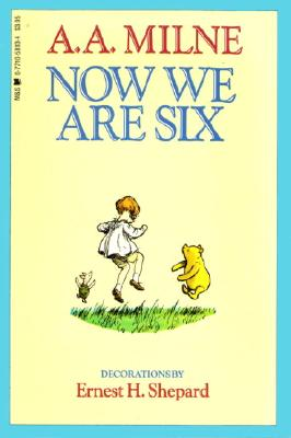 Image for Now We Are Six (Winnie The Pooh)