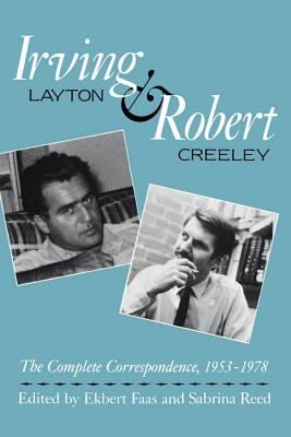 Image for IRVING LAYTON AND ROBERT CREELEY : THE C