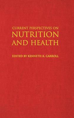 Image for Current Perspectives on Nutrition and Health