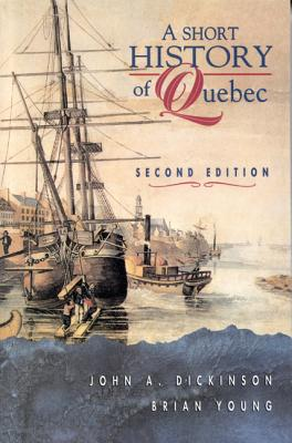 Image for A Short History of Quebec