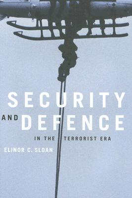 Image for Security And Defence in the Terrorist Era: Canada And North America