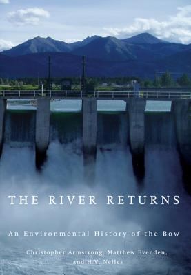 Image for The River Returns: An Environmental History of the Bow