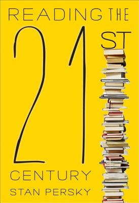 Image for Reading the 21st Century: Books of the Decade, 2000-2009