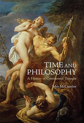 Image for Time and Philosophy: A History of Continental Thought