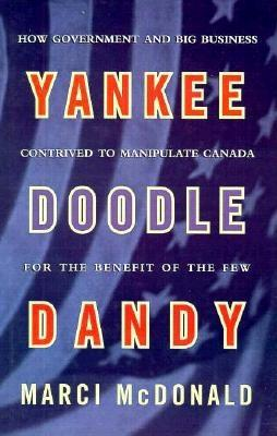 Image for Yankee Doodle Dandy: Brian Mulroney and the American Agenda