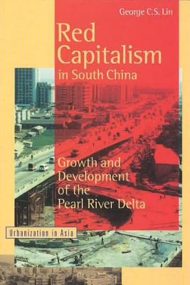 Image for Red Capitalism in South China : Growth and Development of the Pearl River Delta