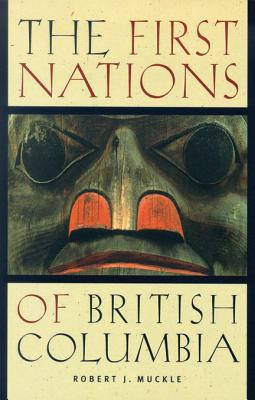 Image for The First Nations of British Columbia: An Anthropological Survey