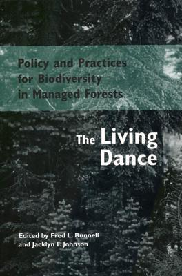 Image for Policy and Practices for Biodiversity in Managed Forests: The Living Dance