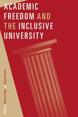 Academic Freedom and the Inclusive University