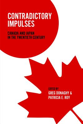 Image for Contradictory Impulses: Canada and Japan in the Twentieth Century