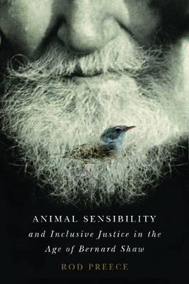 Image for Animal Sensibility and Inclusive Justice in the Age of Bernard Shaw