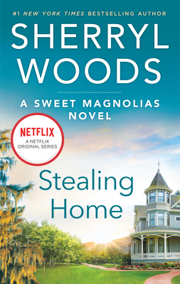 Image for Stealing Home (A Sweet Magnolias Novel)