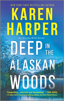 Image for Deep In The Alaskan Woods