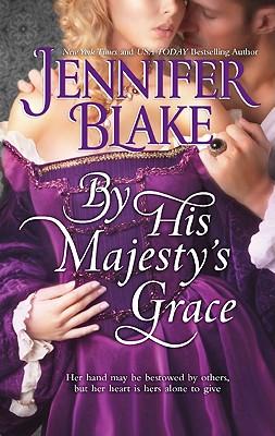 By His Majesty's Grace, Jennifer Blake