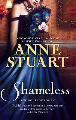 Shameless (House of Rohan), Anne Stuart