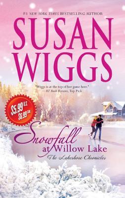 Snowfall at Willow Lake (Lakeshore Chronicles), Susan Wiggs