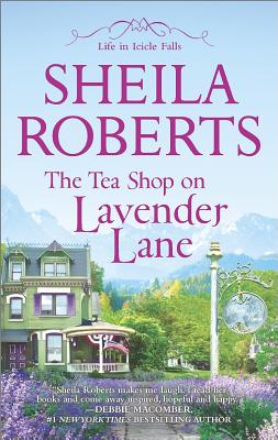 Image for The Tea Shop on Lavender Lane (Life in Icicle Falls)