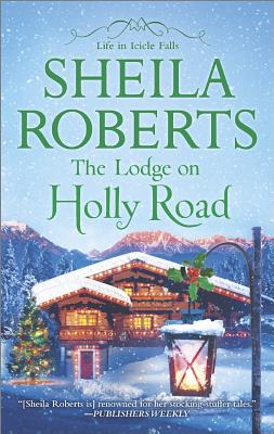 The Lodge on Holly Road, Sheila Roberts