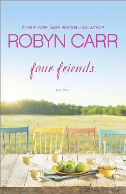 Four Friends, Robyn Carr