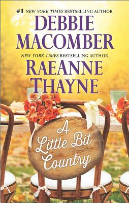 Country Brides: A Little Bit Country (Hope's Crossing), Debbie Macomber