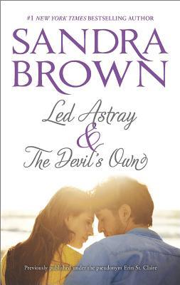 Led Astray & The Devil's Own, Sandra Brown