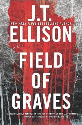 Field of Graves (A Samantha Owens Novel), J.T. Ellison