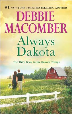 Always Dakota (The Dakota Series), Debbie Macomber