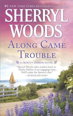Image for Along Came Trouble: A Romance Novel (A Trinity Harbor Novel)