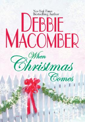 Image for When Christmas Comes (Macomber, Debbie)
