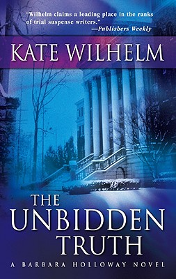 The Unbidden Truth (Barbara Holloway Novels), Wilhelm, Kate