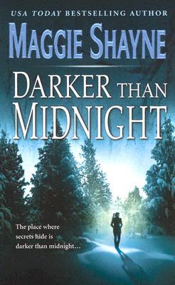 Darker Than Midnight, MAGGIE SHAYNE