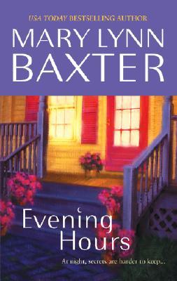 Evening Hours (Mira Romance), MARY LYNN BAXTER