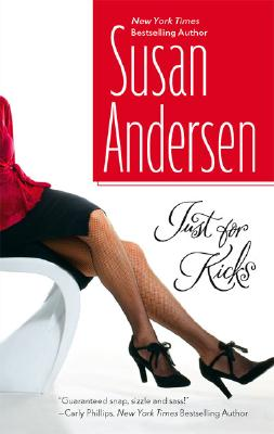 Just For Kicks, SUSAN ANDERSEN