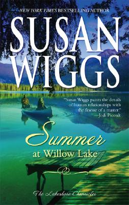 Summer at Willow Lake; the Lakeshore Chronicles, Wiggs, Susan