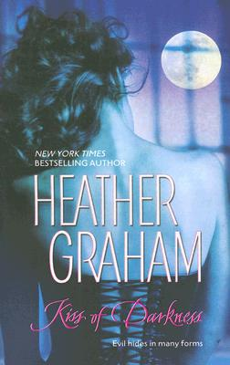 Kiss Of Darkness, HEATHER GRAHAM